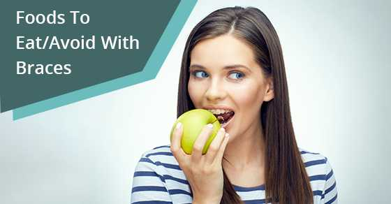 Foods-To-Eat-Avoid-With-Braces